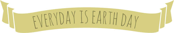every_day_is_earth_day